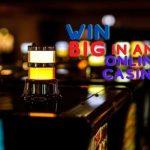 How to win big in online casino