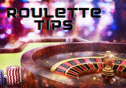 Top Online Casino Roulette Tips
